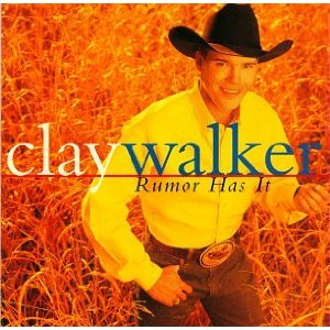 Clay Walker - Rumor Has It - CD