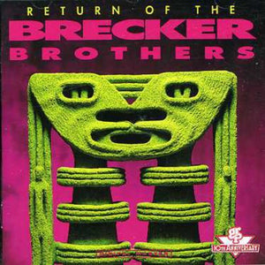 Brecker Brothers - Return Of The Brecker Brothers - CD