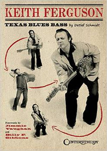 Keith / Schmidt Ferguson - Keith Ferguson; Texas Blues Bass - Book