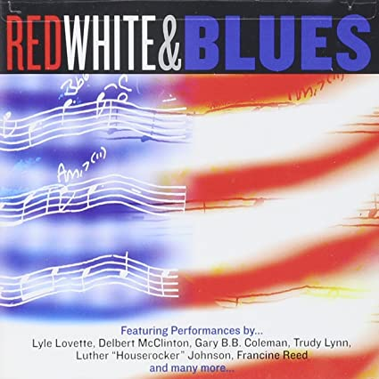 Various Artists - Red White & Blues - CD