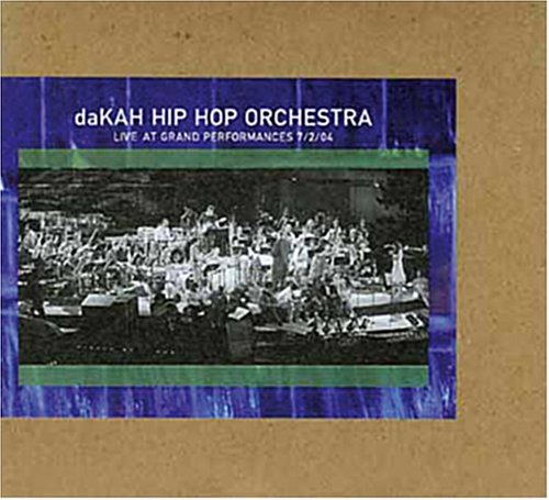 Dakah Hip Hop Orchestra - Live At Grand Performances - CD