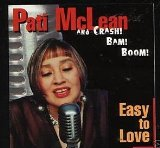 Pati / Crash! Bam! Boom! Mclean - Easy To Love - CD