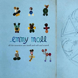 Emmy Moll - All The Monsters Are Small And Soft And Scared - Vinyl
