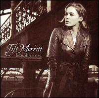 Tift Merritt - Bramble Rose - CD