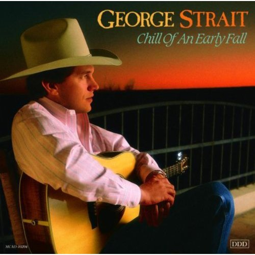 George Strait - Chill Of An Early Fall - CD