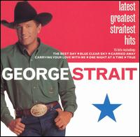 George Strait - Latest Greatest Straitest Hits - CD