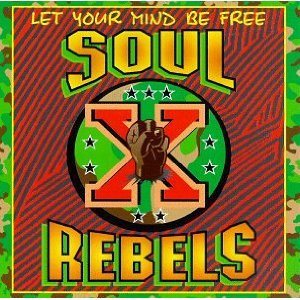 Soul Rebels - Let Your Mind Be Free - CD