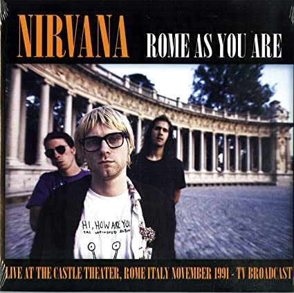 Nirvana - Rome As You Are - Vinyl