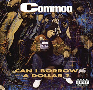 Common - Can I Borrow A Dollar? (wsv) (rex) - Vinyl