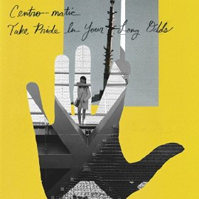 Centro-matic - Take Pride In Your Long Odds - CD