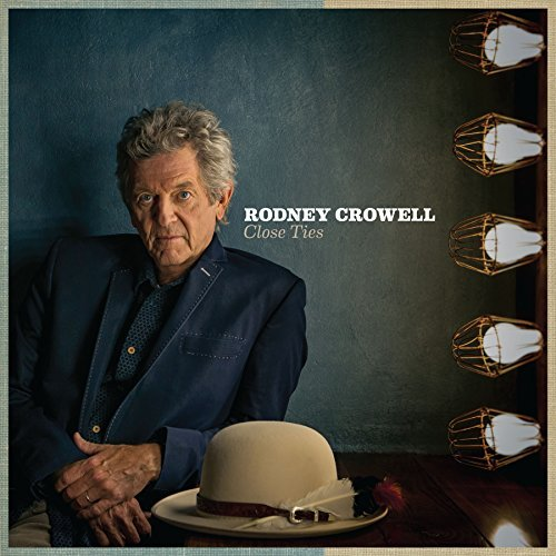 Rodney Crowell - Close Ties (ofv) (dlcd) - Vinyl