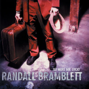 Randall Bramblett - No More Mr Lucky - CD