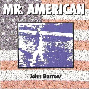 John Barrow - Mr. American - CD