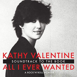 Kathy Valentine - Soundtrack To The Book All I Ever Wanted - CD