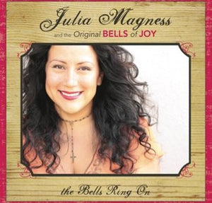 Julia / Bells Of Joy Magness - The Bells Ring On - CD