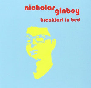 Nicholas Ginbey - Breakfast In Bed - CD