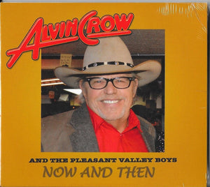 Alvin Crow - Now And Then - CD