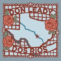 Don Leady - Dos Rios - CD