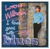 Lorna Willhelm - I Feel Good With The Blues - CD
