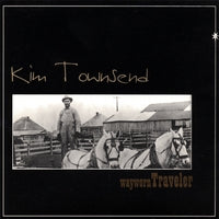 Kim Townsend - Wayworn Traveler - CD