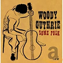 Woody Guthrie - Some Folk (eng) (box) - CD