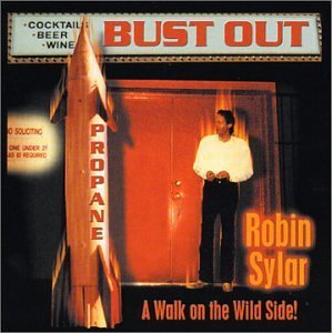 Robin Sylar - Bust Out - CD