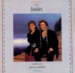 Judds - Love Can Build A Bridge - CD