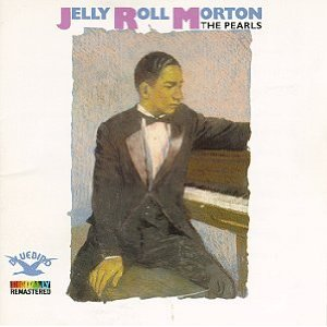 Jelly Roll Morton - The Pearls - CD
