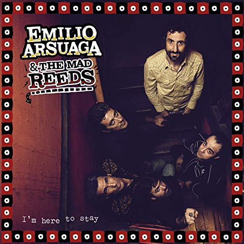 Emilio Arsuaga - I'm Here To Stay - CD