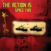 The Action Is - Space Fire - Vinyl