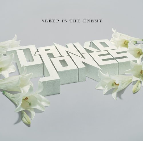 Danko Jones - Sleep Is The Enemy (bonus Track) - CD