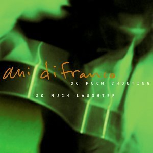 Ani Difranco - So Much Shouting - CD