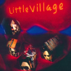 Little Village - Little Village - CD