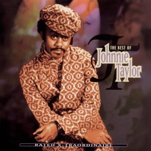 Johnnie Taylor - Rated X-traordinaire: Best Of - CD