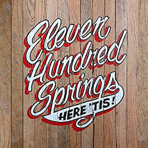 Eleven Hundred Springs - Here Is - Vinyl
