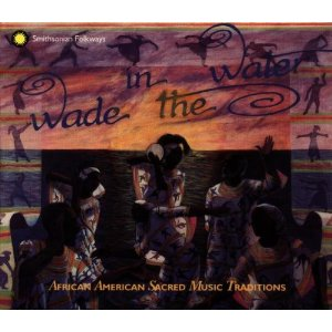 Wade In The Water 1-4 / Various - Wade In The Water 1-4 / Various (box) - CD