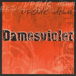 Damesviolet - Upside Down - CD