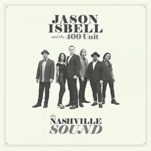 Jason / 400 Unit Isbell - Nashville Sound - CD