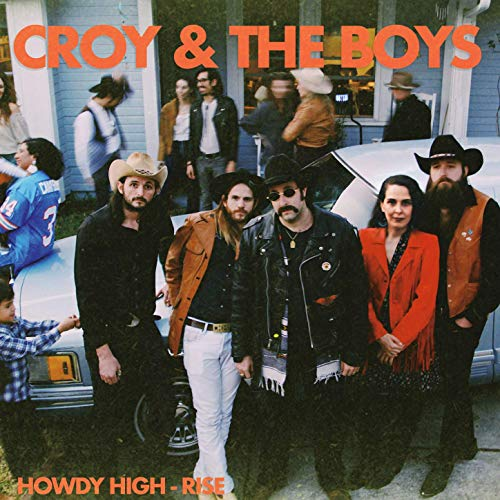Croy And The Boys - Howdy High-rise - Vinyl