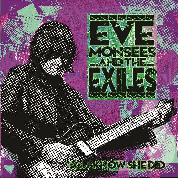 Eve / Eve And The Exiles Monsees - You Know She Did - Vinyl