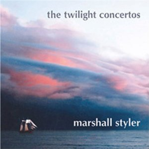 Marshall Styler - Twilight Concertos - CD