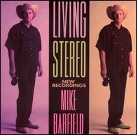 Mike Barfield - Living Stereo - CD