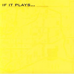 Various Artists - If It Plays... - CD