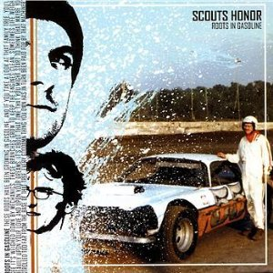 Scouts Honor - Roots In Gasoline - CD