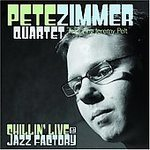Pete Zimmer - Chillin Live At The Jazz Factory - CD