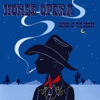 Horse Opera - Sounds Of The Desert - CD