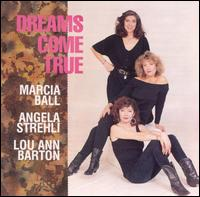 Marcia / Strehli Ball - Dreams Come True - CD