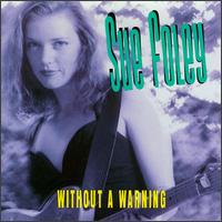 Sue Foley - Without A Warning - CD