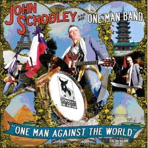 John And His One Man Band Schooley - One Man Against The World - Vinyl