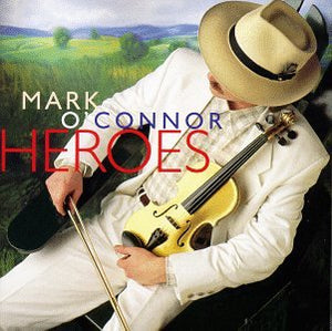 Mark O''connor - Heroes - CD
